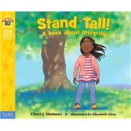 Stand Tall! by Meiners, Cheri J.; Allen, Elizabeth, 9781575424842