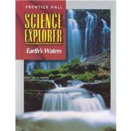 Science Explorer: Earth's Waters by Padilla, Michael J.; Miaoulis, Ioannis; Cyr, Martha, 9780134344843