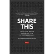 Share This : The Social Media Handbook for PR Professionals by Unknown, 9781118404843