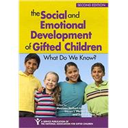 The Social and Emotional Development of Gifted Children by Neihart, Maureen; Pfeiffer, Steven I., Ph.D.; Cross, Tracy L., Ph.d., 9781618214843