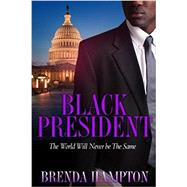 Black President by HAMPTON, BRENDA, 9781622864843