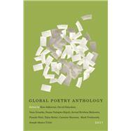 Global Poetry Anthology 2017 by Addonizio, Kim; Dabydeen, David; Groarke, Vona; Kiguli, Susan Nalugwa; Mehrotra, Arvind Krishna, 9781550654844