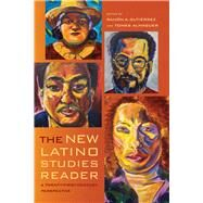 The New Latino Studies Reader by Gutierrez, Ramon A.; Almaguer, Tomas, 9780520284845