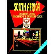 South African Customs Union Sacu Investment And Business Guide by International Business Publications, USA (PRD), 9780739794845