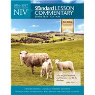 NIV® Standard Lesson Commentary® Large Print Edition 2016-2017 by Unknown, 9780784794845