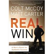The Real Win by MCCOY, COLTCARTER, MATT, 9781601424846