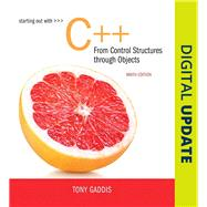 Starting Out with C++ from Control Structures to Objects Plus MyLab Programming with Pearson eText -- Access Card Package by Gaddis, Tony, 9780134544847