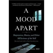A Mood Apart by Whybrow, Peter C., M.D., 9780465064847