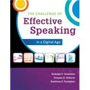 The Challenge of Effective Speaking by Verderber; Verderber; Sellnow, 9781285094847