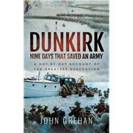 Dunkirk by Grehan, John, 9781526724847