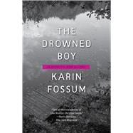 The Drowned Boy by Fossum, Karin, 9780544704848