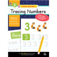 Trace With Me Tracing Numbers by Thinking Kids; Carson-Dellosa Publishing Company, Inc., 9781483844848