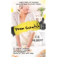 From Scratch by Hilbert, C. E., 9781611164848