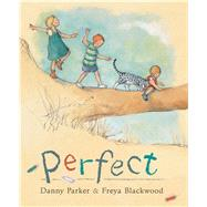 Perfect by Parker, Danny; Blackwood, Freya, 9781921894848