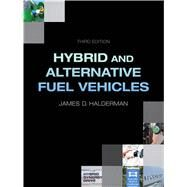Hybrid and Alternative Fuel Vehicles by Halderman, James D., 9780132784849