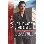 Billionaire Boss, M.D. by Gates, Olivia, 9780373734849