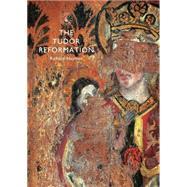 The Tudor Reformation by Hayman, Richard, 9780747814849