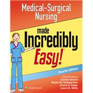 Medical-Surgical Nursing Made Incredibly Easy by Unknown, 9781496324849