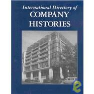 International Directory of Company Histories by Pederson, Jay P., 9781558624849
