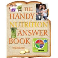 The Handy Nutrition Answer Book by Barnes-Svarney, Patricia; Svarney, Thomas E., 9781578594849