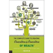 The Complete Guide to Creating Generations & Generations of Wealth: Retirement Innovation for the Middle Class: eLive Audio Book Download Included by Ali, Sam M., 9781615664849