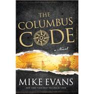 The Columbus Code by Evans, Mike, 9781617954849