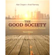 The Good Society An Introduction to Comparative Politics by Draper, Alan; Ramsay, Ansil, 9780133974850