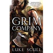 The Grim Company by Scull, Luke, 9780425264850