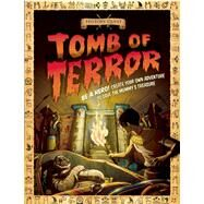 Tomb of Terror: Egyptians by Knapman, Timothy, 9781609924850