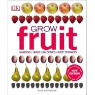 Grow Fruit by Buckingham, Alan, 9781465444851