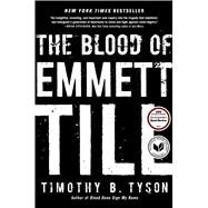 The Blood of Emmett Till by Tyson, Timothy B., 9781476714851