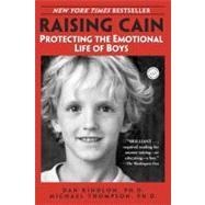 Raising Cain by KINDLON, DAN PHDTHOMPSON, MICHAEL PHD, 9780345434852
