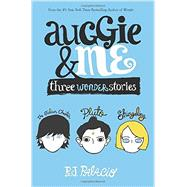 Auggie & Me: Three Wonder Stories by Palacio, R. J., 9781101934852