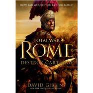 Total War Rome: Destroy Carthage by Gibbins, David, 9781250054852