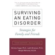 Surviving an Eating Disorder, Third Edition by Siegel, Michele; Brisman, Judith; Weinshel, Margot, 9780061984853