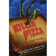 Killer Pizza by Taylor, Greg, 9780312674854