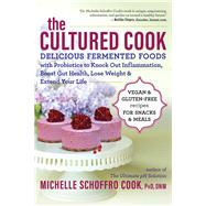 The Cultured Cook by Cook, Michelle Schoffro, Ph.D., 9781608684854