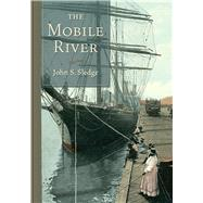 The Mobile River by Sledge, John S., 9781611174854