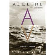 Adeline by Vincent, Norah, 9780544704855