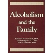 Alcoholism And The Family by Saitoh,Saturo, 9781138004856