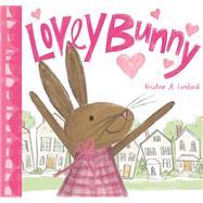 Lovey Bunny by Lombardi, Kristine, 9781419714856