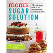 Mom's Sugar Solution by Hoover, Laura Chalela, 9781507204856