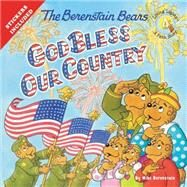 The Berenstain Bears God Bless Our Country by Berenstain, Mike, 9780310734857