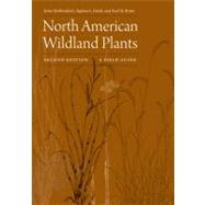 North American Wildland Plants: A Field Guide by Stubbendieck, James; Hatch, Stephan L.; Bryan, Neal M.; Fox, Angie; Hays, Kelly L. Rhodes, 9780803234857