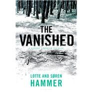 The Vanished by Hammer, Lotte; Hammer, Søren; Aitken, Martin, 9781632864857