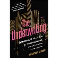 The Underwriting by Miller, Michelle, 9780399174858