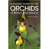 Pocket Guide to the Orchids of Britain and Ireland by Harrap, Simon, 9781472924858