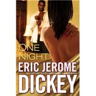 One Night by Dickey, Eric Jerome, 9780525954859