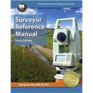 Surveyor Reference Manual by Cole, George M., Ph.D., 9781591264859