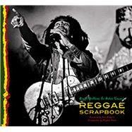 Reggae Scrapbook by Steffens, Roger; Hibbert, Toots; Simon, Peter, 9781608874859
